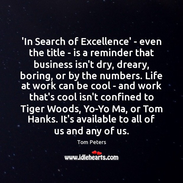 'In Search of Excellence' – even the title – is a reminder Image