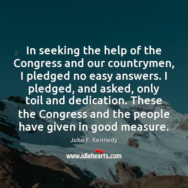 Image about In seeking the help of the Congress and our countrymen, I pledged