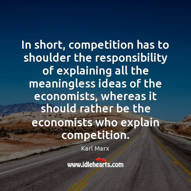 Image, In short, competition has to shoulder the responsibility of explaining all the