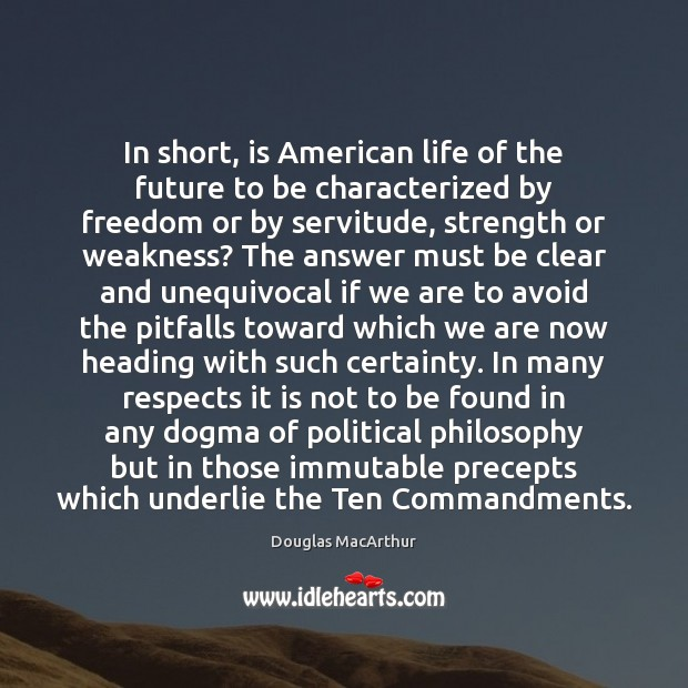 In short, is American life of the future to be characterized by Image