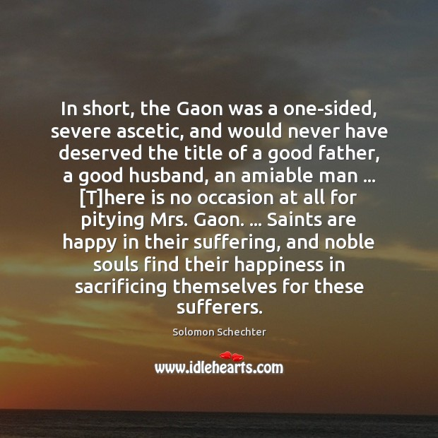 In short, the Gaon was a one-sided, severe ascetic, and would never Image