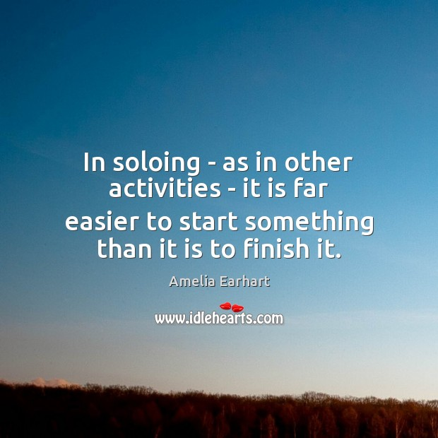 Image, In soloing – as in other activities – it is far easier
