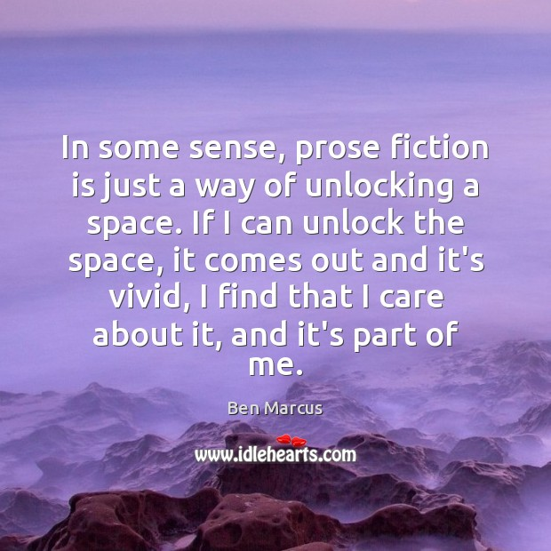 Image, In some sense, prose fiction is just a way of unlocking a