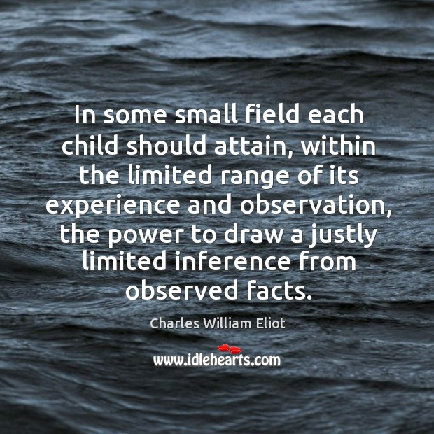 In some small field each child should attain, within the limited range Image