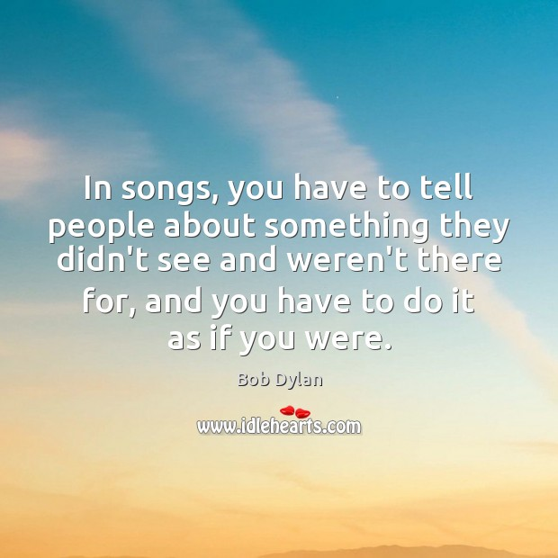 Image, In songs, you have to tell people about something they didn't see