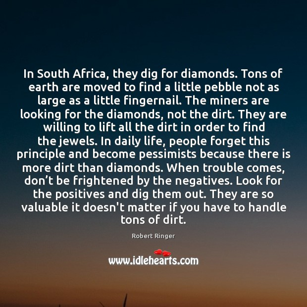 In South Africa, they dig for diamonds. Tons of earth are moved Image