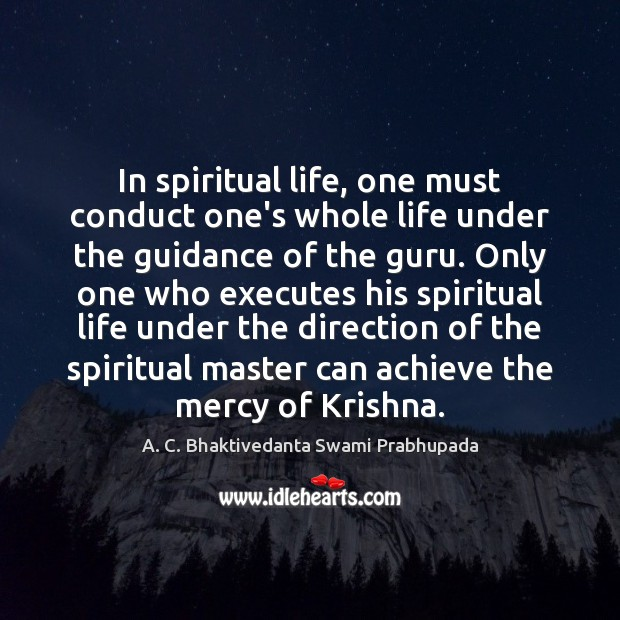 Image, In spiritual life, one must conduct one's whole life under the guidance