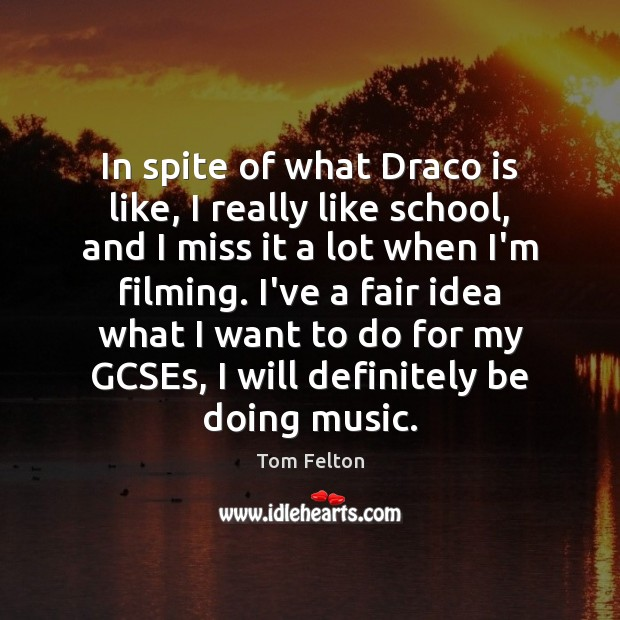 In spite of what Draco is like, I really like school, and Image