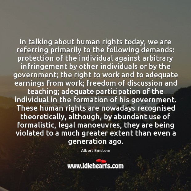 In talking about human rights today, we are referring primarily to the Image