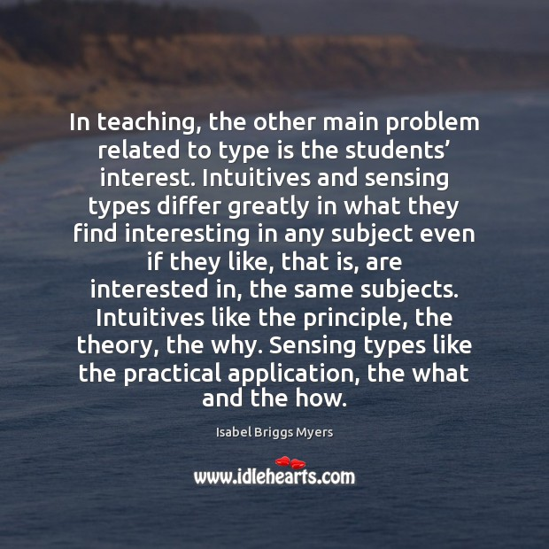 In teaching, the other main problem related to type is the students' Image