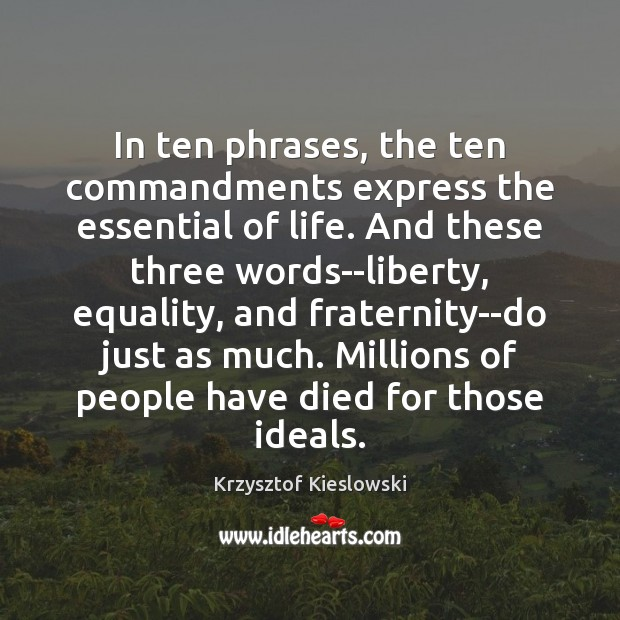 In ten phrases, the ten commandments express the essential of life. And Image
