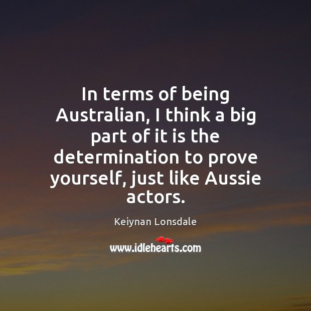 Image, In terms of being Australian, I think a big part of it
