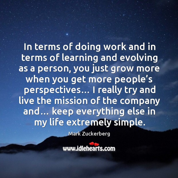 Image, In terms of doing work and in terms of learning and evolving as a person