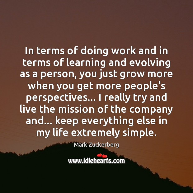 Image, In terms of doing work and in terms of learning and evolving