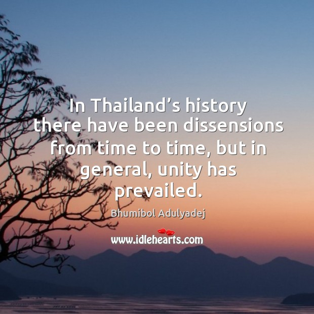 Image, In thailand's history there have been dissensions from time to time, but in general, unity has prevailed.