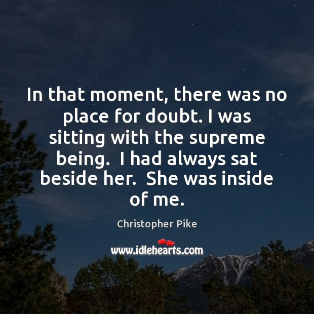 In that moment, there was no place for doubt. I was sitting Image