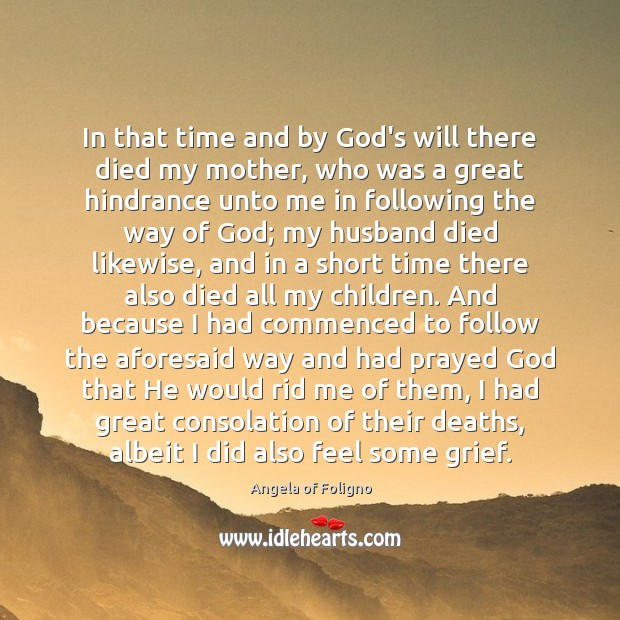 In that time and by God's will there died my mother, who Image