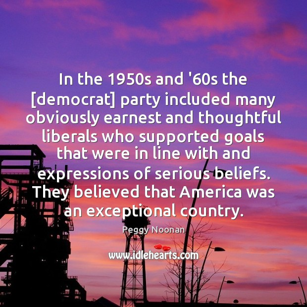 In the 1950s and '60s the [democrat] party included many obviously Image