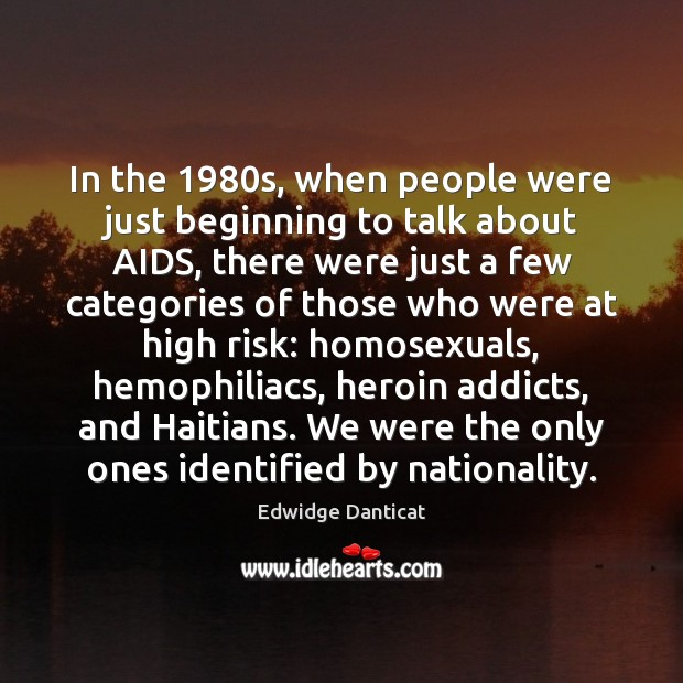 Image, In the 1980s, when people were just beginning to talk about AIDS,