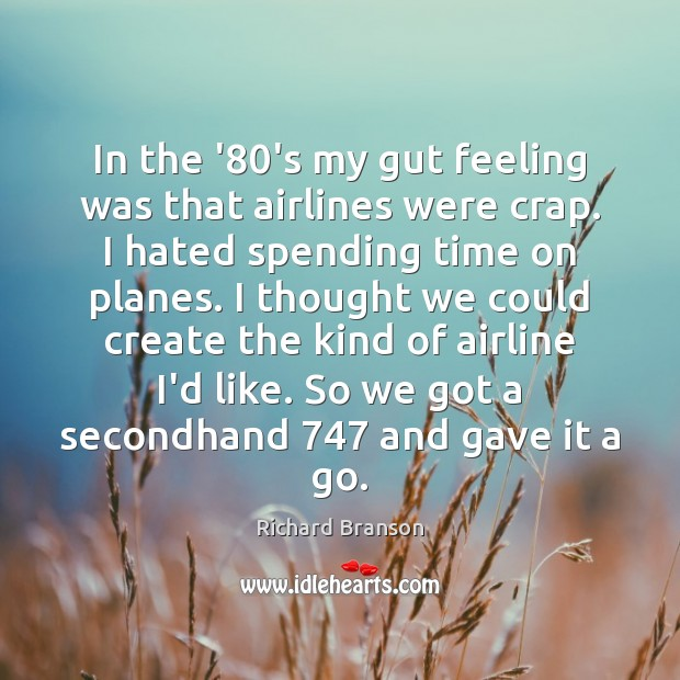 Image, In the '80's my gut feeling was that airlines were crap.