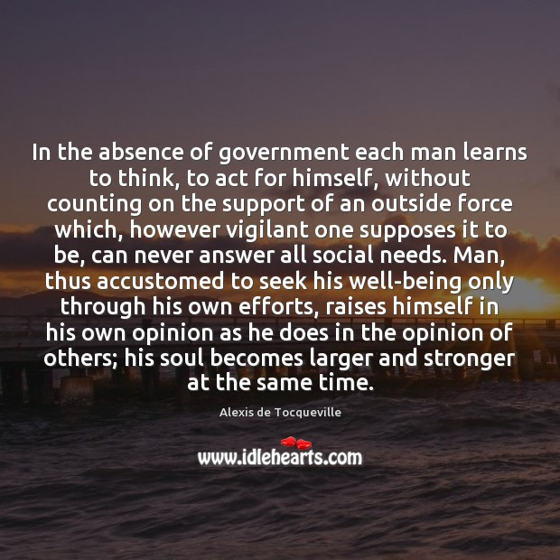 the absence of world government An absence of government and law political disorder, often accompanied by violence  the worst thing in this world, next to anarchy, is government.