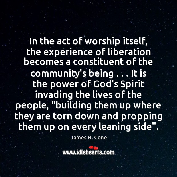 In the act of worship itself, the experience of liberation becomes a Image