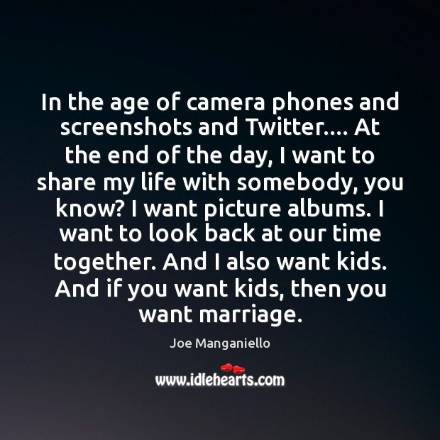 In the age of camera phones and screenshots and Twitter…. At the Time Together Quotes Image
