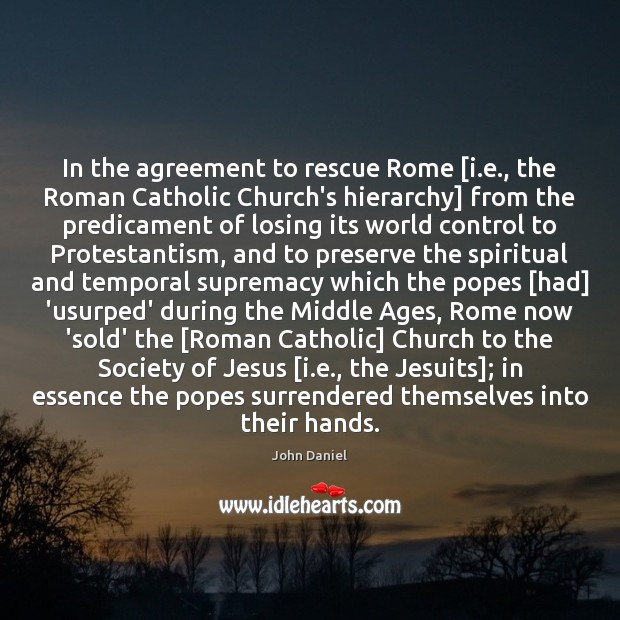 In the agreement to rescue Rome [i.e., the Roman Catholic Church's Image