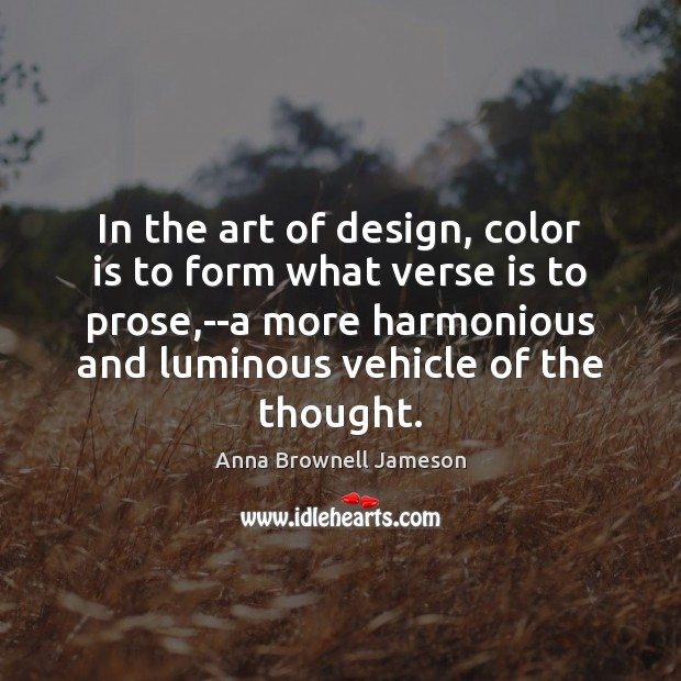 Image, In the art of design, color is to form what verse is