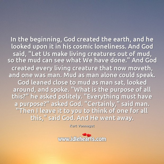In the beginning, God created the earth, and he looked upon it Image