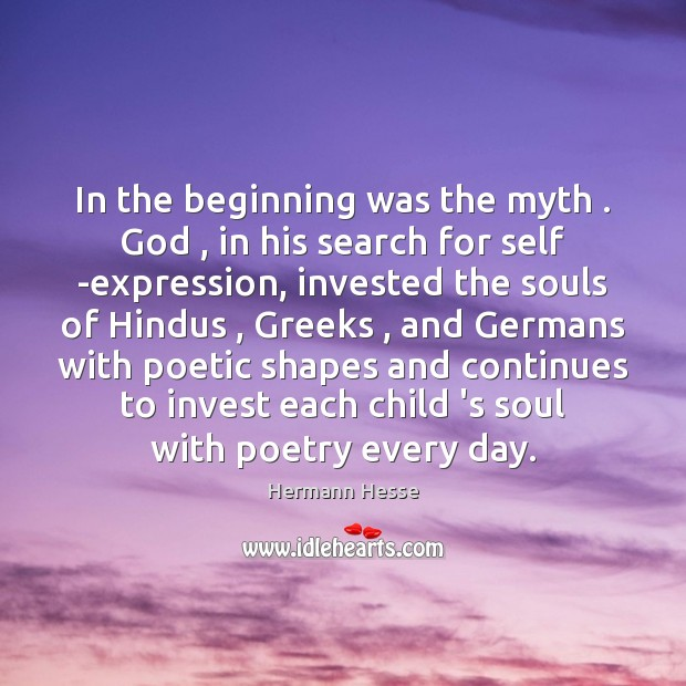 Image, In the beginning was the myth . God , in his search for self