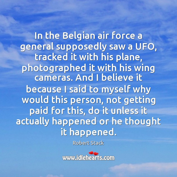 Image, In the Belgian air force a general supposedly saw a UFO, tracked