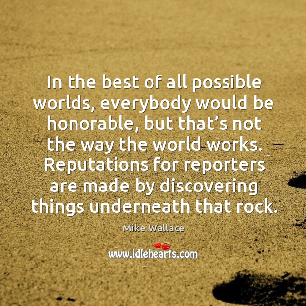 Image, In the best of all possible worlds, everybody would be honorable, but that's not the way the world works.