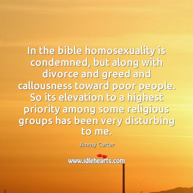 Image, In the bible homosexuality is condemned, but along with divorce and greed