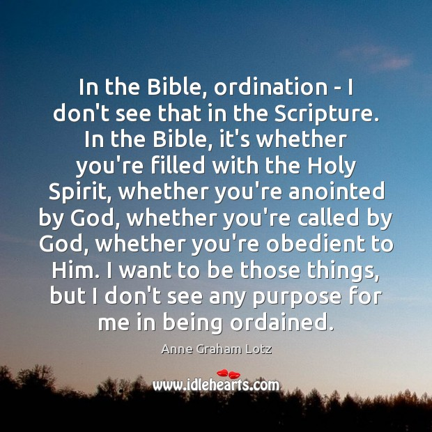 Image, In the Bible, ordination – I don't see that in the Scripture.