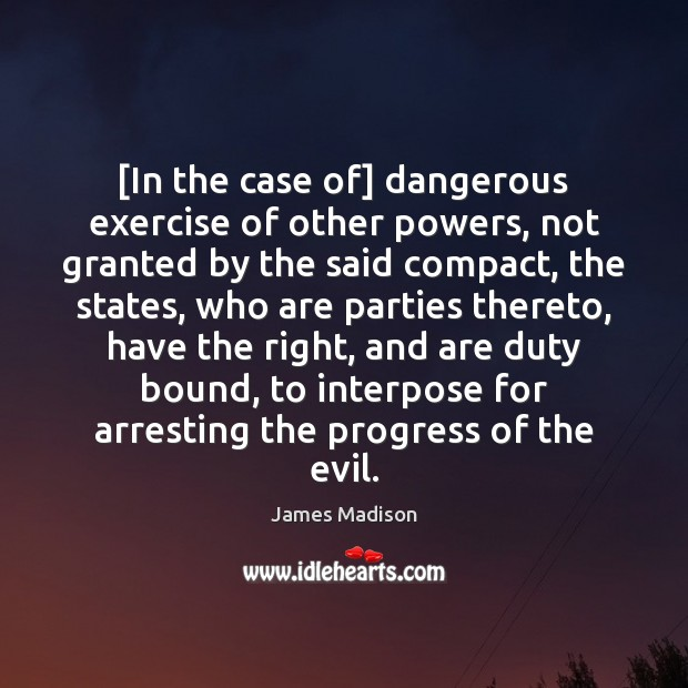 Image, [In the case of] dangerous exercise of other powers, not granted by