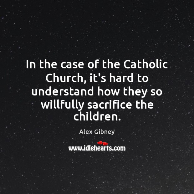 Image, In the case of the Catholic Church, it's hard to understand how
