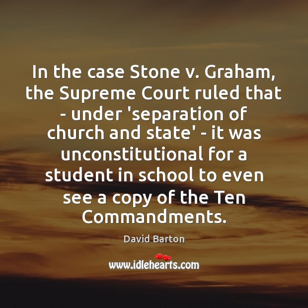 In the case Stone v. Graham, the Supreme Court ruled that – Image