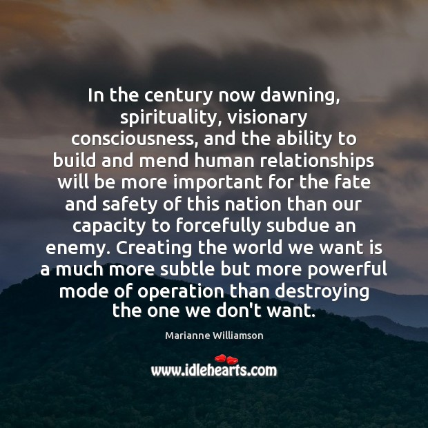 In the century now dawning, spirituality, visionary consciousness, and the ability to Image