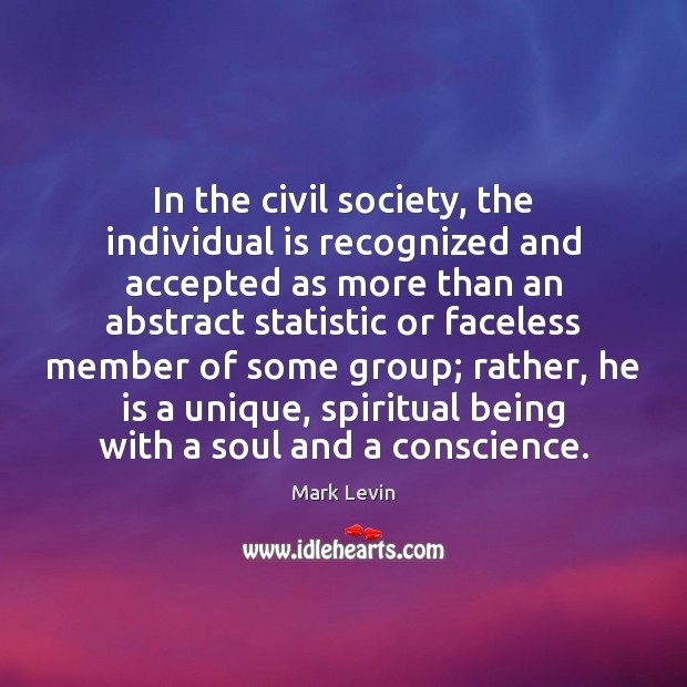 Image, In the civil society, the individual is recognized and accepted as more