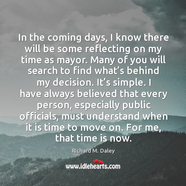 In the coming days, I know there will be some reflecting on my time as mayor. Image