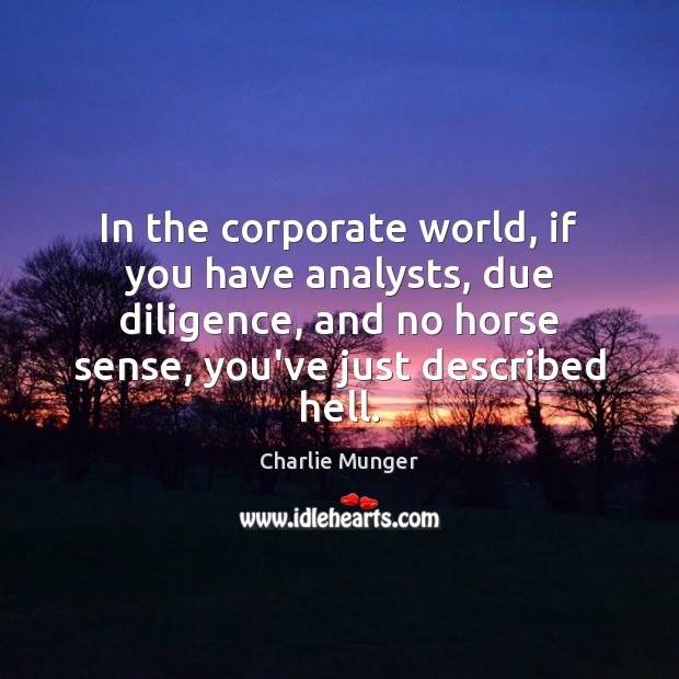 Image, In the corporate world, if you have analysts, due diligence, and no