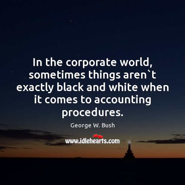 Image, In the corporate world, sometimes things aren`t exactly black and white