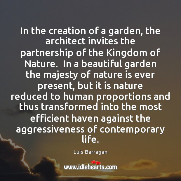 Image, In the creation of a garden, the architect invites the partnership of