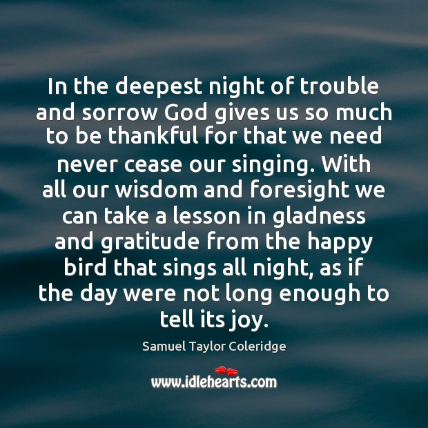 In the deepest night of trouble and sorrow God gives us so Image