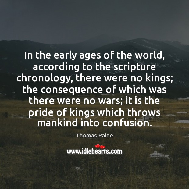 Image, In the early ages of the world, according to the scripture chronology,