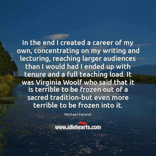 Image, In the end I created a career of my own, concentrating on