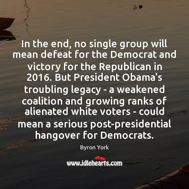 Image, In the end, no single group will mean defeat for the Democrat
