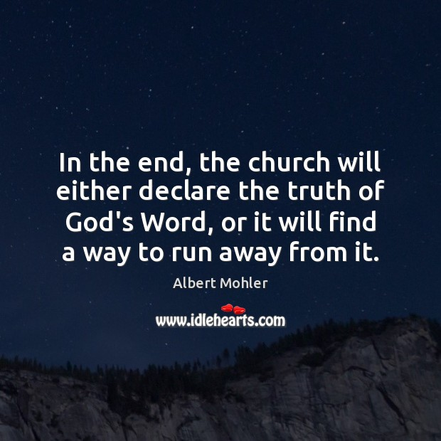 Image, In the end, the church will either declare the truth of God's