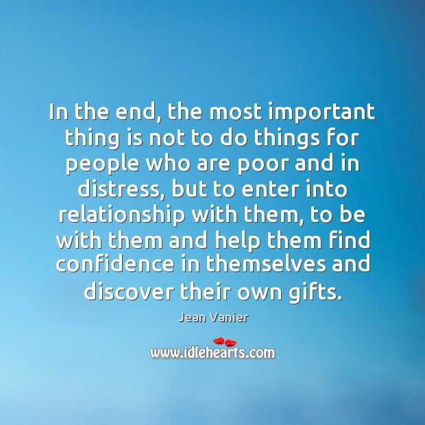 In the end, the most important thing is not to do things Image